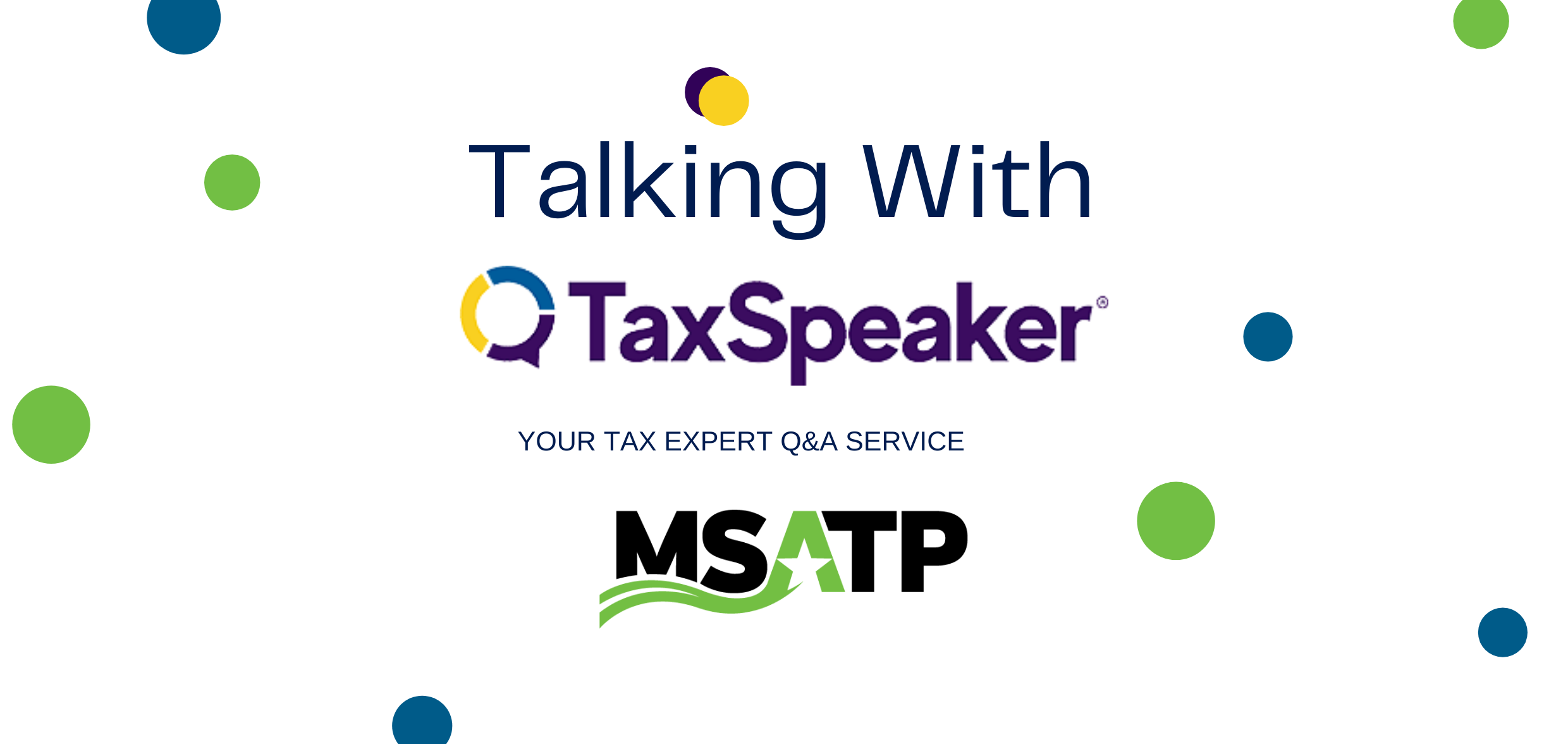 Talking with TaxSpeaker *MEMBER ONLY*