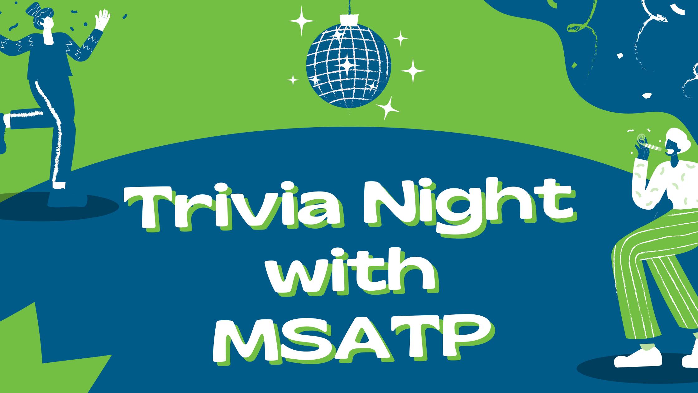 Trivia Night with MSATP
